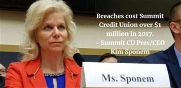 Summit Credit Union President & CEO Kim Sponem cited the cost of data breaches